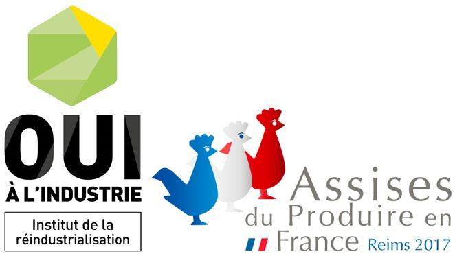 L'Institut de la réindustrialisation aux Assises du Produire en France 2017