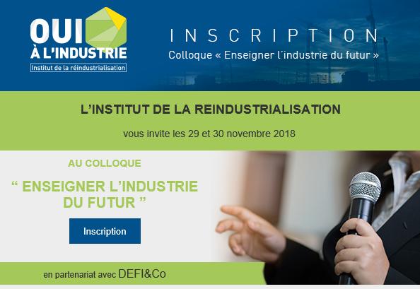 Colloque «Enseigner l'industrie du futur» – 29&30/11/2018
